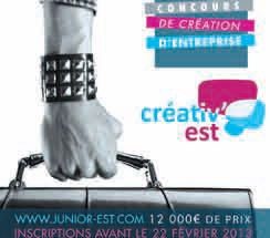 L'édition 2013 du concours Creativ'Est des Juniors Entreprises de l'Est vient d'être lancée. Date limite du dépôt des dossiers : le 20 février 2013 sur le www.creativ-est.fr.