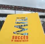 La grande exposition «Made in Lorraine : succès d'industries» est annoncée du 12 au 15 mars 2014 au parc des expositions de Nancy.