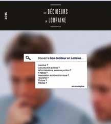 La 30ème édition des Décideurs en Lorraine vient de paraître.