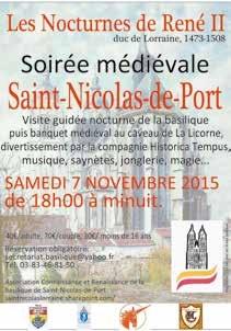 La première édition des Nocturnes de René II, organisée par l'association Connaissance et Renaissance de la Basilique de Saint-Nicolas-de-Port, est annoncée le 7 novembre.