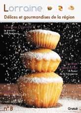 Le n° 8 de Lorraine Délices et Gourmandises vient de paraître.