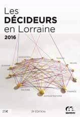 La 31e édition des Décideurs en Lorraine vient de paraître.