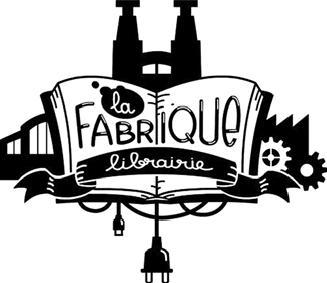 La Fabrique a été créée à Bar-le-Duc en novembre 2014.